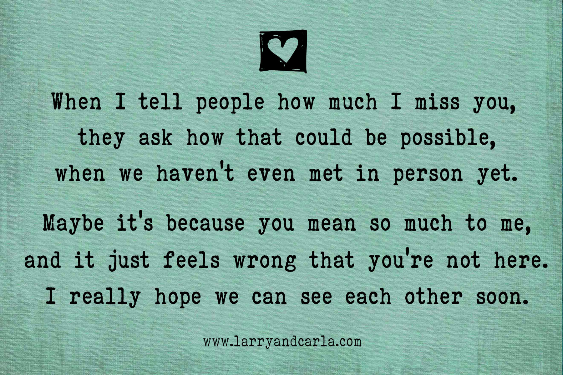 though we re miles apart quotes